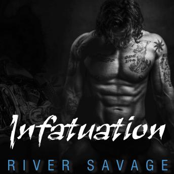 Infatuation, River Savage