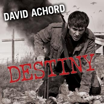 Destiny, David Achord