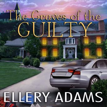 Graves of the Guilty, Ellery Adams