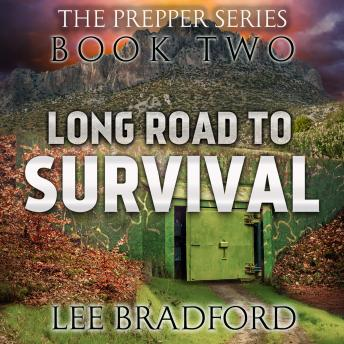 Long Road to Survival: The Prepper Series Book Two, William H. Weber, Lee Bradford