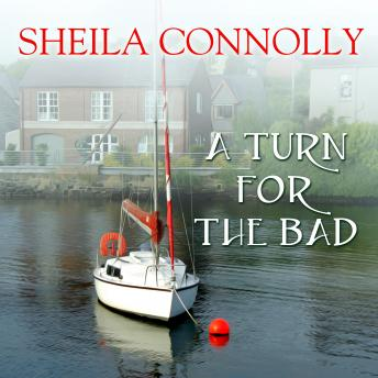 Turn for the Bad, Sheila Connolly