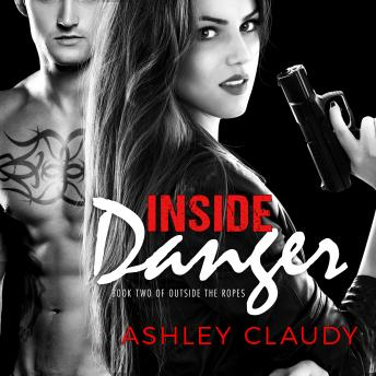 Inside Danger, Ashley Claudy