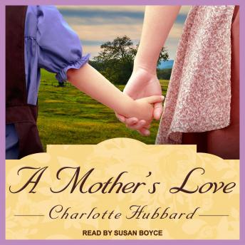 Mother's Love, Charlotte Hubbard