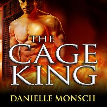 Cage King, Danielle Monsch