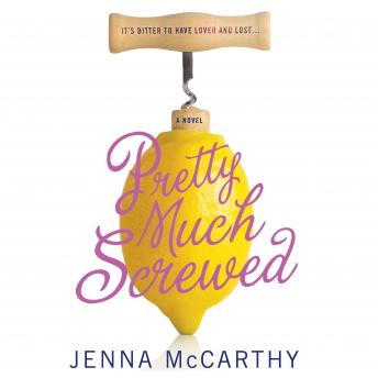 Pretty Much Screwed, Jenna McCarthy