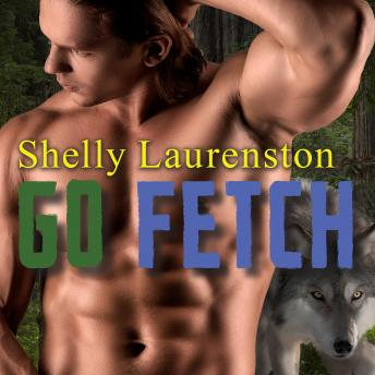 Go Fetch, Shelly Laurenston