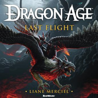 Dragon Age: Last Flight, Liane Merciel