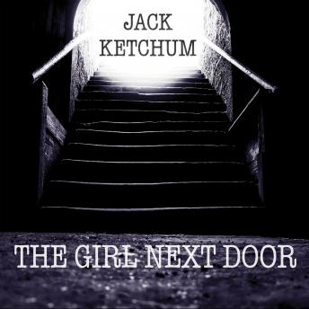 Girl Next Door, Jack Ketchum