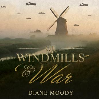 Of Windmills and War, Diane Moody