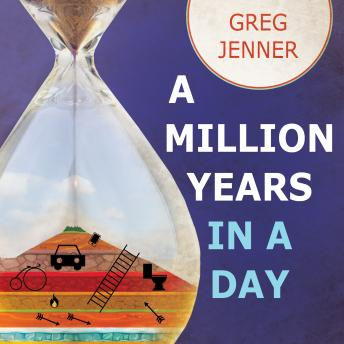 Million Years in a Day: A Curious History of Everyday Life From the Stone Age to the Phone Age sample.