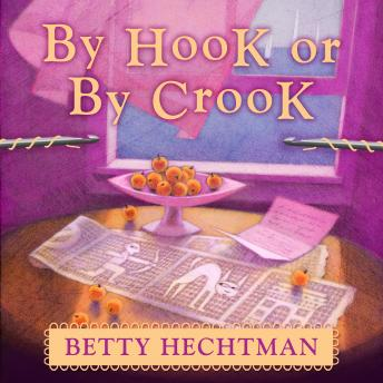 By Hook or by Crook, Betty Hechtman