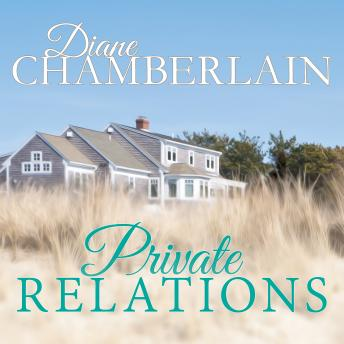 Private Relations, Diane Chamberlain
