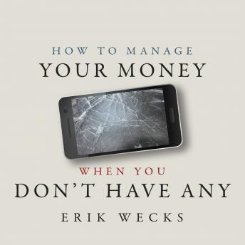 How to Manage Your Money When You Don't Have Any details