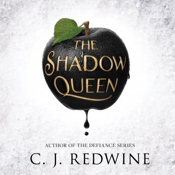 Shadow Queen, C.J. Redwine