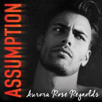 Assumption, Aurora Rose Reynolds