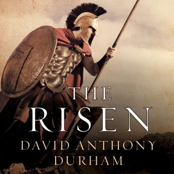 Risen: A Novel of Spartacus, David Anthony Durham