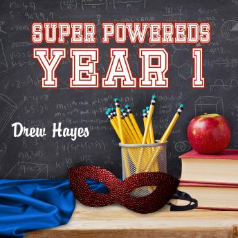 Super Powereds: Year 1