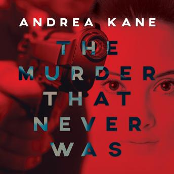 Murder That Never Was, Andrea Kane