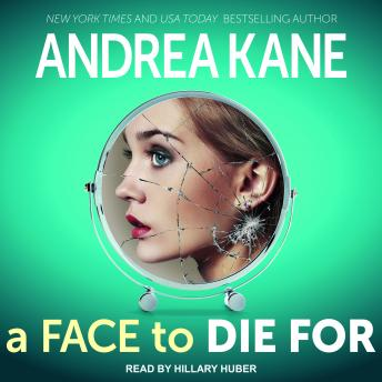 Face to Die For, Andrea Kane