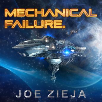 Mechanical Failure, Joe Zieja
