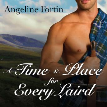 Time & Place for Every Laird, Angeline Fortin