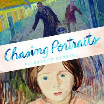 Chasing Portraits: A Great-Granddaughter's Quest for Her Lost Art Legacy details