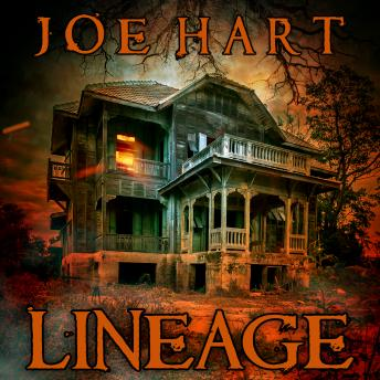 Lineage: A Supernatural Thriller, Joe Hart