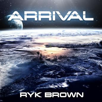 Arrival, Ryk Brown