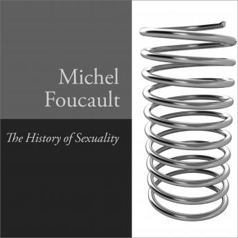 History of Sexuality, Vol. 1: An Introduction, Michel Foucault