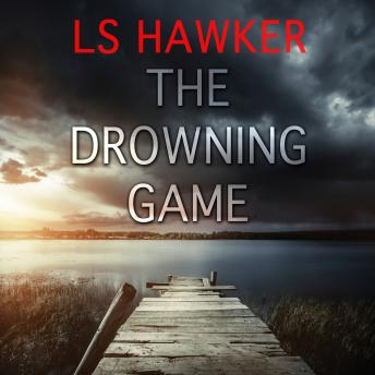 Drowning Game: A Novel, Ls Hawker