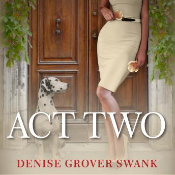 Act Two, Denise Grover Swank