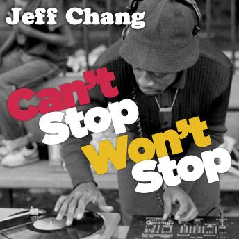 Can't Stop Won't Stop: A History of the Hip-Hop Generation sample.