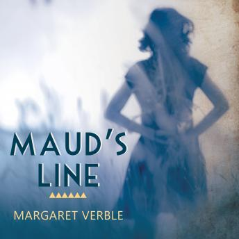 Maud's Line, Margaret Verble