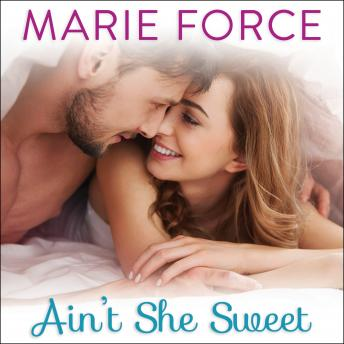 Ain't She Sweet, Marie Force