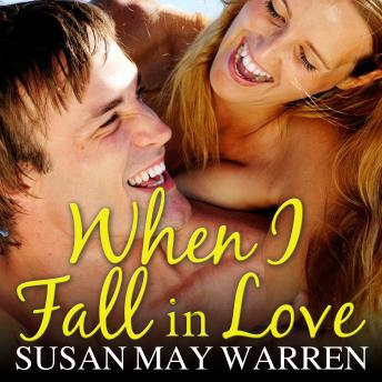 Download When I Fall in Love by Susan May Warren
