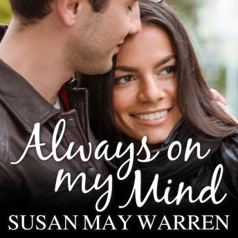 Always on My Mind, Susan May Warren