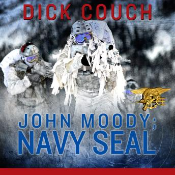 JOHN MOODY; NAVY SEAL: The Kola Peninsula Conspiracy