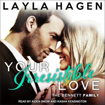 Your Irresistible Love, Audio book by Layla Hagen