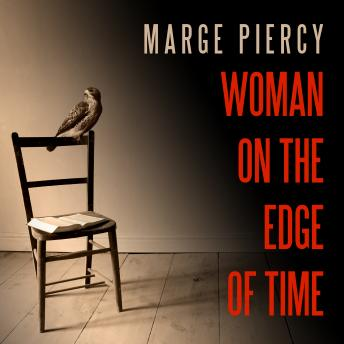 Woman on the Edge of Time: A Novel