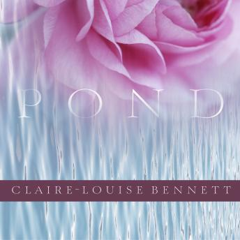 Pond, Claire-Louise Bennett