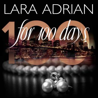 For 100 Days, Lara Adrian