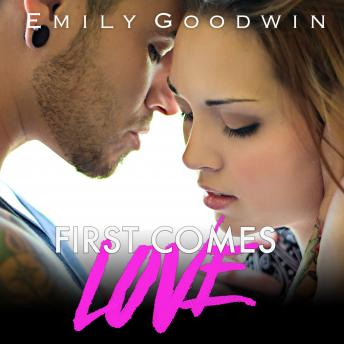 First Comes Love, Emily Goodwin