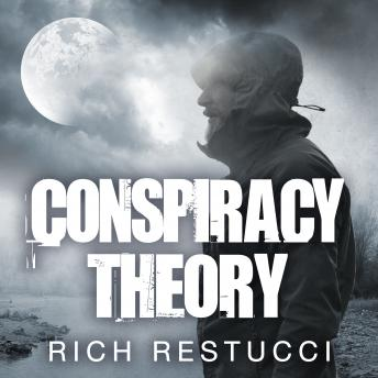 Download Conspiracy Theory by Rich Restucci