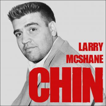 Chin: The Life and Crimes of Mafia Boss Vincent Gigante, Larry McShane