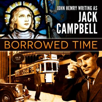 Borrowed Time, Jack Campbell