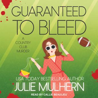 Download Guaranteed to Bleed by Julie Mulhern