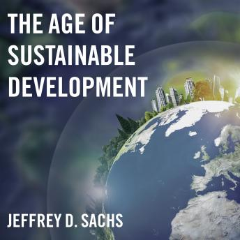 Age of Sustainable Development, Jeffrey D. Sachs