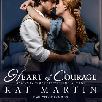 Heart of Courage, Kat Martin