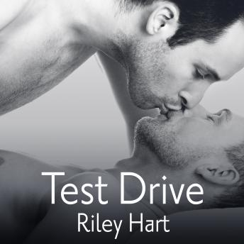 Test Drive, Riley Hart