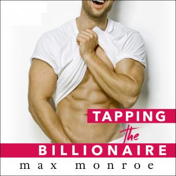 Download Tapping the Billionaire by Max Monroe